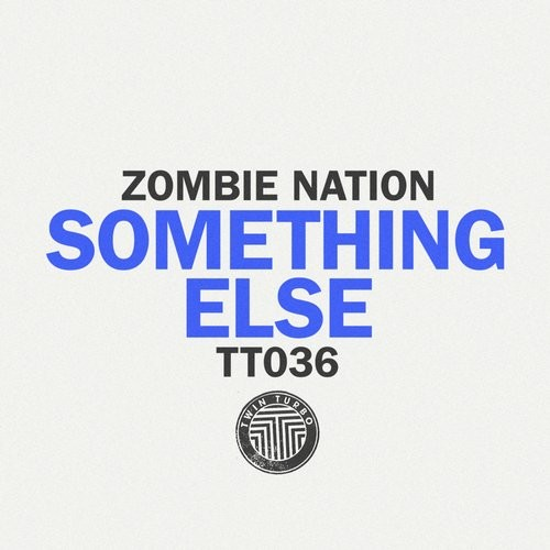 Zombie Nation - Something Else [TT036]