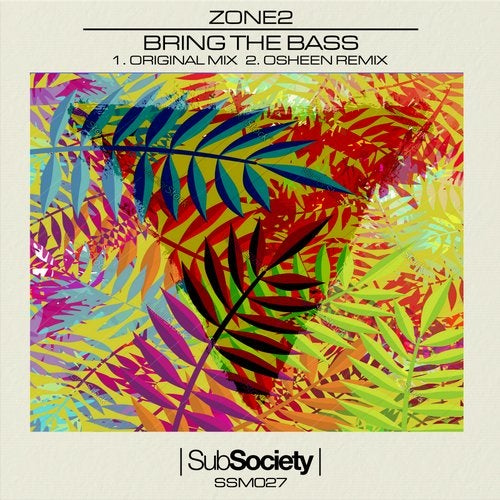 Zone 2 – Bring The Bass [SSM027]