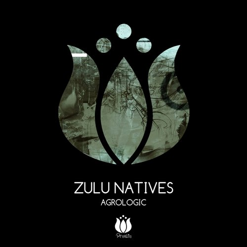 Zulu Natives - Agrologic [PR095]