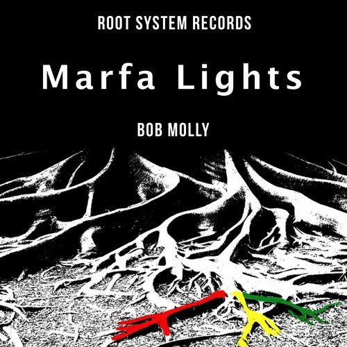 aka Bob Molly – Marfa Lights [RSR0032]