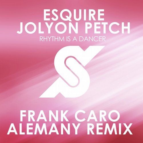 eSQUIRE & Jolyon Petch - Rhythm Is A Dancer (Frank Caro & Alemany Remix) [PR266R]
