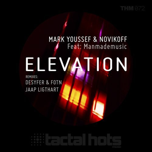 manmademusic, Mark Youssef, Novikoff - Elevation [THM072]