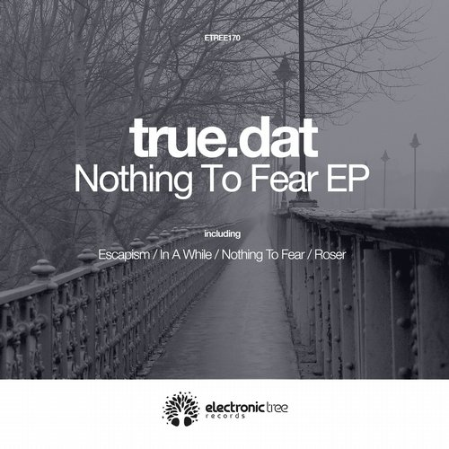 true.dat - Nothing To Fear [ETREE170]